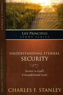 Understanding Eternal Security  -     By: Charles F. Stanley