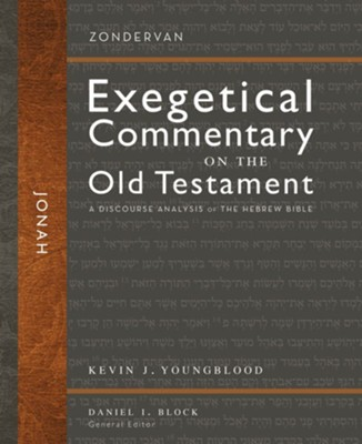 Jonah: Zondervan Exegetical Commentary on the Old Testament [ZECOT]   -     By: Kevin J. Youngblood