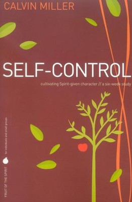 Self Control  -     By: Calvin Miller