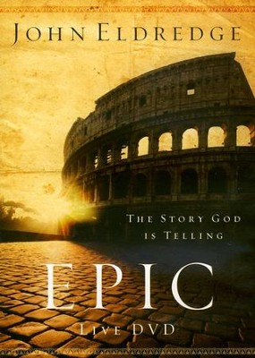 Epic Live DVD  -     By: John Eldredge