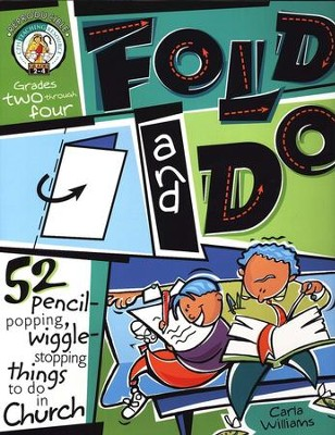 Fold and Do Grades 2-4   -     By: Carla Williams