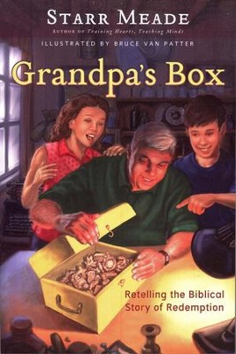 Grandpa's Box: Retelling the Biblical Story of Redemption  -     By: Starr Meade
