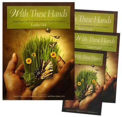 With These Hands Leader's Kit  -     By: Rosa Sailes Ed.D., Evangelilne Carey