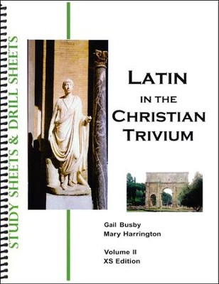 Latin, Vol II Activity Book, Latin in the Christian Trivium XS 2 Edition  -     By: Gail Busby, Mary Harrington