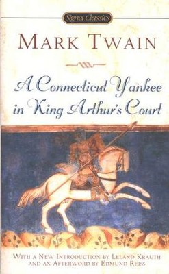 A Connecticut Yankee In King Arthur's Court   -     By: Mark Twain