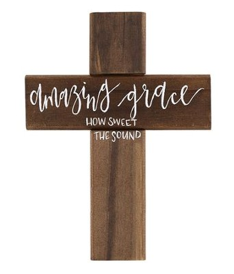 Amazing Grace, How Sweet the Sound Wall Cross  -     By: Unika Collections
