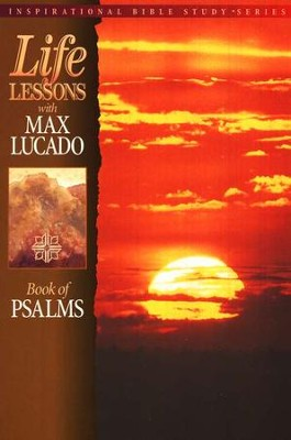 Book of Psalms Life Lessons Inspirational Series  -     By: Max Lucado