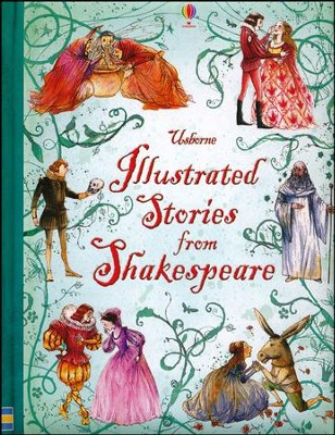 Illustrated Stories from Shakespeare  -     By: Rosie Dickins