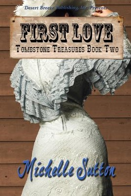 #2: First Love   -     By: Michelle Sutton