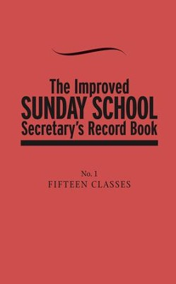 The Improved Sunday School Secretary's Record Book   -