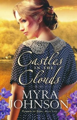 #2: Castles in the Clouds  -     By: Myra Johnson