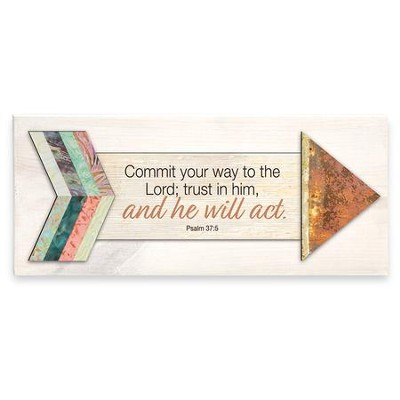Commit Your Way to the Lord, Psalm 37:5, Plaque  -