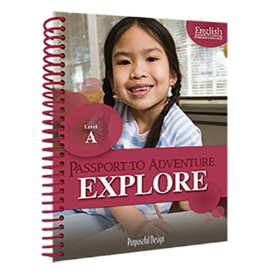 Passport to Adventure: English as Foreign Language Explore A Teacher's Edition (Ages 8-9)  -