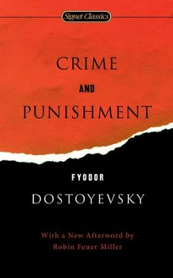 Crime and Punishment   -     By: Fyodor Dostoevsky