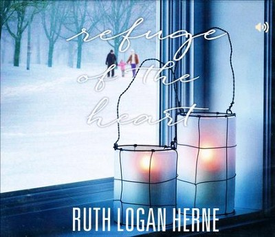 Refuge of the Heart  -     By: Ruth Logan Herne