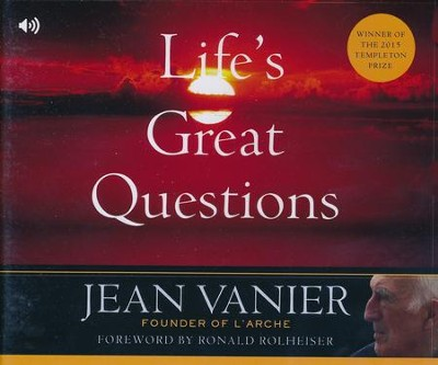 Life's Great Questions  -     Narrated By: Douglas James     By: Jean Vanier
