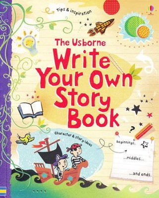 Write Your Own Story Book  -     By: Louie Stowell