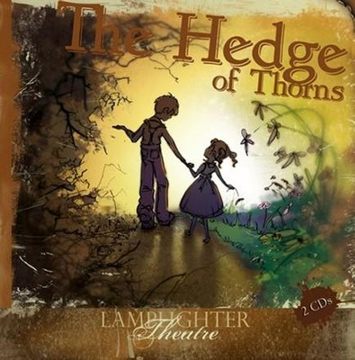 The Hedge of Thorns - 2-Disc Audio Drama  -     By: John Carrol