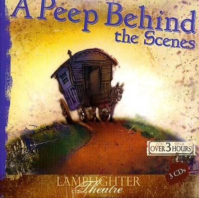 A Peep Behind the Scenes - 3-Disc Audio Drama   -     By: Mrs. O.F. Walton