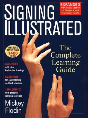 Signing Illustrated, Revised Edition  -     By: Mickey Flodin