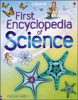 The Usborne Internet-Linked First Encyclopedia of Science  -     Edited By: Felicity Brooks, Anna Claybourne     By: Rachel Firth