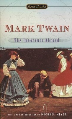 Innocents Abroad   -     By: Mark Twain