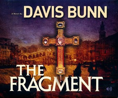 The Fragment unabridged audiobook on CD   -     By: Davis Bunn