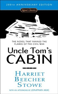 Uncle Tom's Cabin: Or, Life Among the Lowly  -     By: Harriet Beecher Stowe