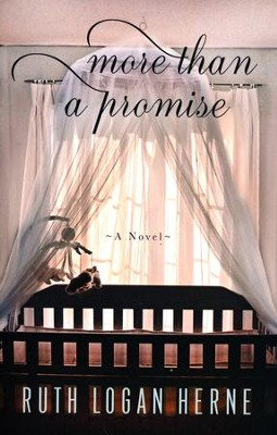 More Than a Promise  -     By: Ruth Logan Herne