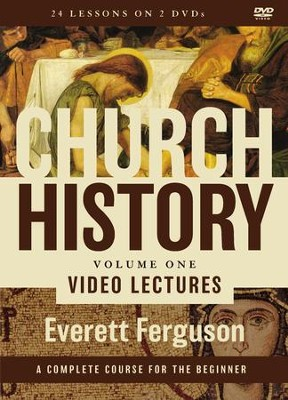 Church History, Volume One Video Lectures: From Christ to the Pre-Reformation  -     By: Everett Ferguson