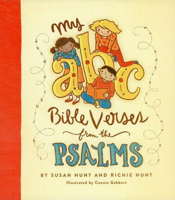 My ABC Bible Verses from the Psalms  -     By: Susan Hunt, Richie Hunt