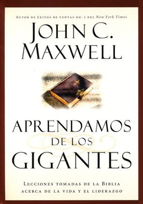 Aprendamos de los Gigantes  (Learning from the Giants)  -     By: John C. Maxwell