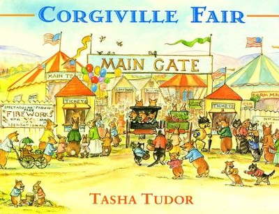 The Corgiville Fair  -     By: Tasha Tudor