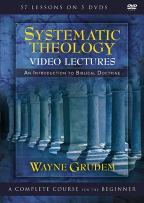 Systematic Theology Video Lectures  -     By: Wayne A. Grudem
