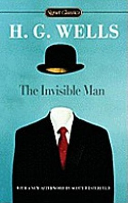 The Invisible Man  -     By: H.G. Wells