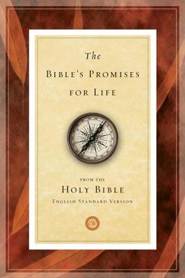The Bible's Promises for Life (From the Holy Bible, English Standard Version / Redesign)  -