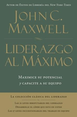 Liderazgo al Maximo, Enc. Dura (Ultimate Leadership, Hardcover) - eBook  -     By: John C. Maxwell
