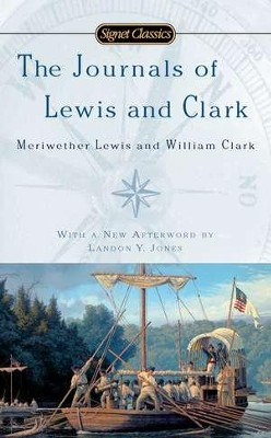 The Journals of Lewis and Clark  -     Edited By: John Bakeless     By: John Bakeless(Ed.)