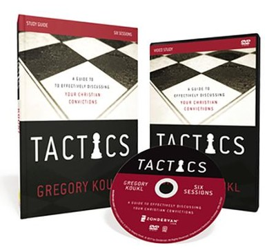 Tactics, Study Kit  -     By: Gregory Koukl