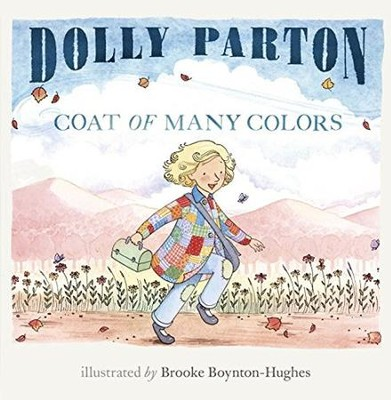Coat of Many Colors  -     By: Dolly Parton     Illustrated By: Brooke Boynton Hughes