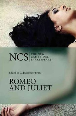 The New Cambridge Shakespeare: Romeo and Juliet, 2nd Edition  -     Edited By: G. Blakemore Evans, Thomas Moisan     By: William Shakespeare