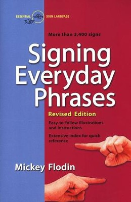 Signing Everyday Phrases  -     By: Mickey Flodin
