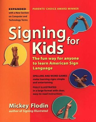 Signing for Kids, Revised   -     By: Mickey Flodin