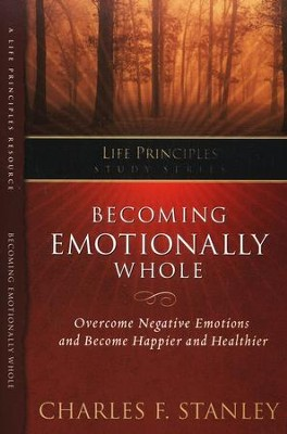 Life Principles Study Guide: Becoming Emotionally Whole - Slightly Imperfect  -