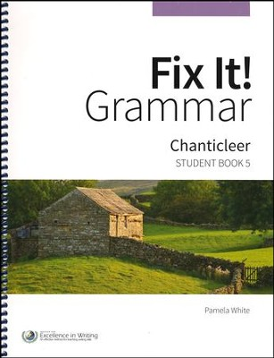 Fix It! Grammar Student Book 5: Chanticleer (Grades 9-12)  -