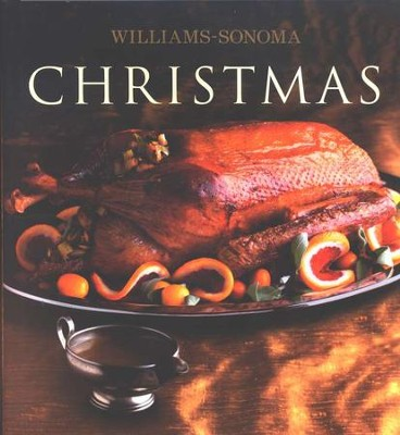 The Williams-Sonoma Collection: Christmas  -     By: Chuck Williams