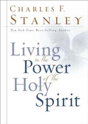 Living in the Power of the Holy Spirit - eBook  -     By: Charles F. Stanley