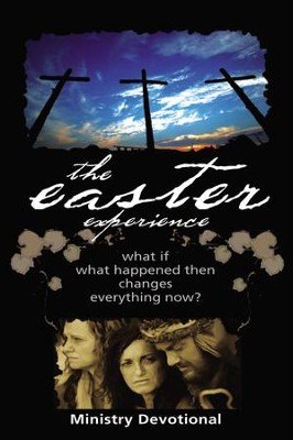 Easter Experience Ministry Devotional  -     By: City on a Hill