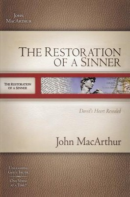 The Restoration of a Sinner: MacArthur Old Testament Study Guide  -     By: John MacArthur