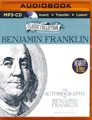 The Autobiography of Benjamin Franklin - unabridged audiobook on MP3-CD  -     Narrated By: Grover Gardner     By: Benjamin Franklin